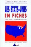 Jean-Pierre Regad-Pellagru et Claude Jeannot - Les États-Unis en fiches.