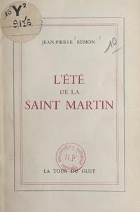 Jean-Pierre Rémon - L'été de la Saint Martin.