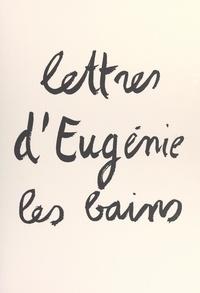 Jean-Pierre Rémon et André Trichot - Lettres d'Eugénie-les-Bains.