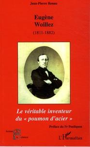 """Jean-Pierre Renau - Eugène Woillez (1811-1882) de l'Académie de Médecine - Le véritable inventeur du """"poumon d'acier""""."""