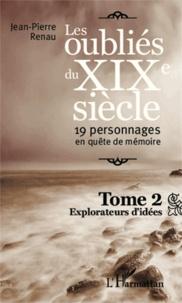 Lemememonde.fr Les oubliés du XIXe siècle : 19 personnages en quête de mémoire Tome 2 Image