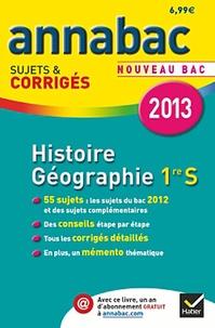 Jean-Pierre Renaud et Christophe Clavel - Histoire-Géographie 1e S - Sujets et corrigés.