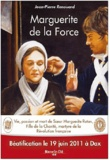 Jean-Pierre Renouard - Marguerite de la Force - Vie, passion et mort de soeur Marguerite Rutan, Fille de la Charité, martyre de la Révolution française.