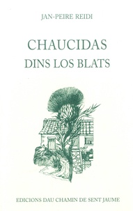 Jean-Pierre Reydy - Chaucidas dins los blats - Edition en occitan.