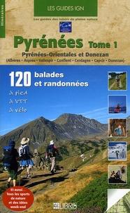 Jean-Pierre Ribeyre et Michel Clar - Pyrénées - Tome 1, Pyrénées-Orientales et Donezan.