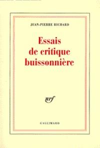 Jean-Pierre Richard - Essais de critique buissonnière.