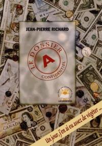 Jean-Pierre Richard - Le dossier A.