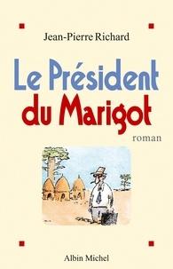 Jean-Pierre Richard et Jean-Pierre Richard - Le Président du marigot.