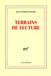 Jean-Pierre Richard - Terrains de lecture.