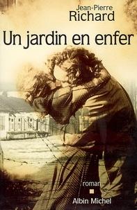 Jean-Pierre Richard et Jean-Pierre Richard - Un jardin en enfer.