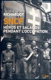 Jean-Pierre Richardot - SNCF - Héros et salauds pendant l'Occupation.
