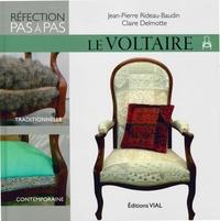 Jean-Pierre Rideau-Baudin et Claire Delmotte - Le Voltaire.