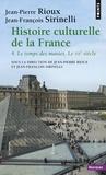 Jean-Pierre Rioux et Jean-François Sirinelli - Histoire culturelle de la France - Tome 4 : Le temps des masses, Le vingtième siècle.