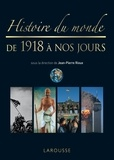 Jean-Pierre Rioux - Histoire du monde de 1918 à nos jours.
