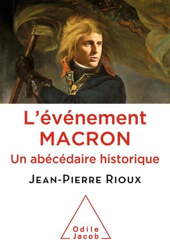 L'événement Macron. Un abécédaire historique