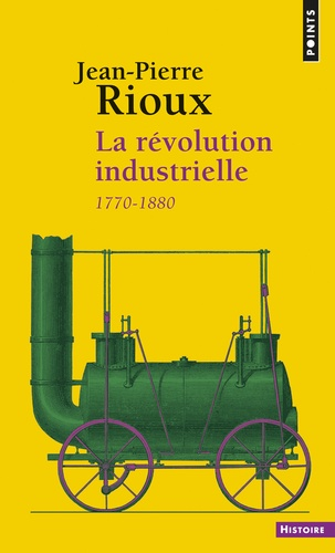 La révolution industrielle. 1780-1880