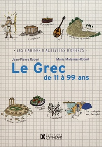 Le grec de 11 à 99 ans - Jean-Pierre Robert | Showmesound.org