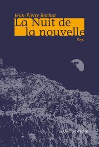 Jean-Pierre Rochat - La nuit de la nouvelle, Poya.