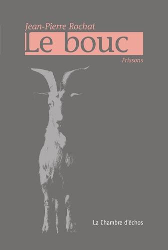 Jean-Pierre Rochat - Le bouc.