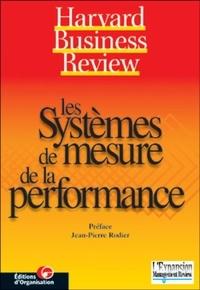Jean-Pierre Rodier - Les systèmes de mesure de la performance.