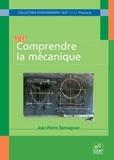 Jean-Pierre Romagnan - Comprendre la mécanique.