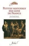 Jean-Pierre Rorive et  Collectif - Petites histoires des gens de France.