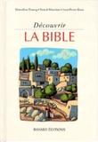 Jean-Pierre Rosa et Benoît Marchon - Découvrir la Bible.