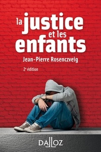 Jean-Pierre Rosenczveig - La justice et les enfants.