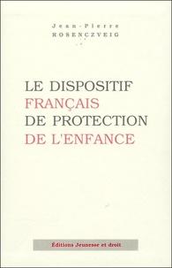 Jean-Pierre Rosenczveig - Le dispositif français de protection de l'enfance.