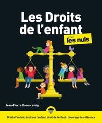 Jean-Pierre Rosenczveig - Les Droits de l'enfant pour les nuls.