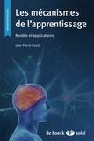 Jean-Pierre Rossi - Les mécanismes de l'apprentissage - Modèle et applications.