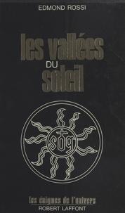 Jean-Pierre Rossi - Les Vallées du soleil.