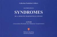 Jean-Pierre Roux et Robert Du Bois - Les principaux syndromes de la médecine traditionnelle chinoise.