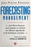 Jean-Pierre Rouzeau et Hervé Sérieyx - Forecasting management.