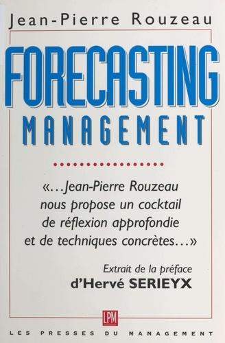 Forecasting management