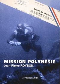 Jean-Pierre Roybon - Mission Polynésie.