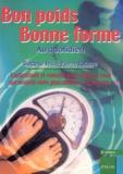 Jean-Pierre Ruasse - Bon poids, bonne forme au quotidien - Explications et conseils pour celles et ceux  qui veulent vivre plus minces... et heureux!.