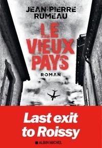 Téléchargement gratuit d'ebooks au format prc Le vieux pays par Jean-Pierre Rumeau 9782226399021 FB2