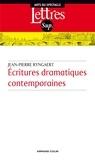 Jean-Pierre Ryngaert - Ecritures dramatiques contemporaines.
