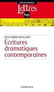 Jean-Pierre Ryngaert - Écritures dramatiques contemporaines.