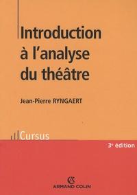 Jean-Pierre Ryngaert - Introduction à l'analyse du théâtre.