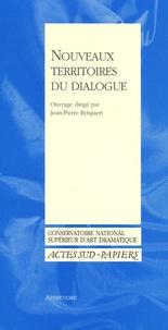 Jean-Pierre Ryngaert - Nouveaux territoires du dialogue.