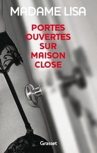 Jean-Pierre Saccani et  Madame Lisa - Portes ouvertes sur maison close.