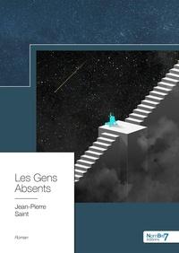 Jean-Pierre Saint - Les Gens Absents.