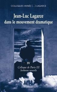Jean-Pierre Sarrazac et Catherine Naugrette - Jean-Luc Lagarce dans le mouvement dramatique - Colloque de Paris III.