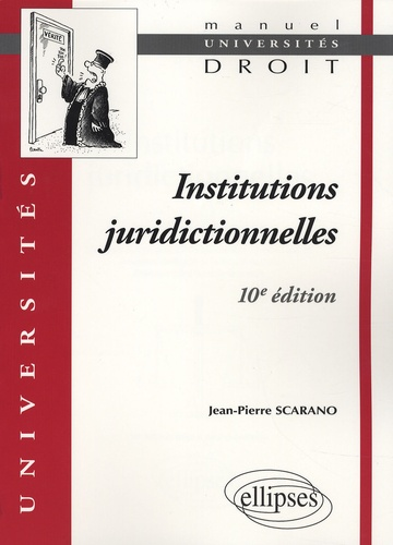 Jean-Pierre Scarano - Institutions juridictionnelles.