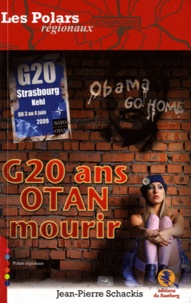 Jean-Pierre Schackis - G20 ans OTAN mourir.