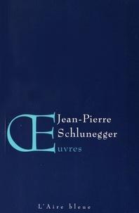 Jean-Pierre Schlunegger - Oeuvres.