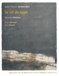 Jean-Pierre Schneider - Le vif du sujet.