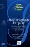 Jean-Pierre Schouppe - Etudes sur la prélature de l'Opus Dei - A l'occasion du vingt-cinquième anniversaire de la constitution apostolique Ut sit.